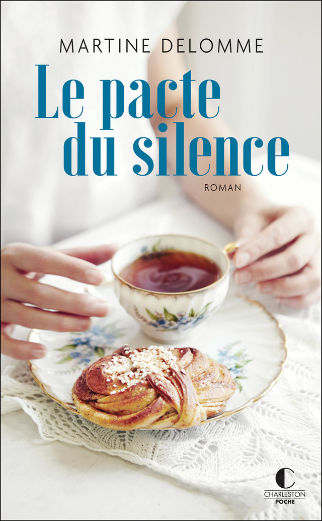 Le pacte du silence - Martine Delomme - Éditions Charleston