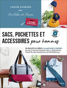 Sacs, pochettes et accessoires pour hommes - Louise Scheers - Éditions L'Inédite