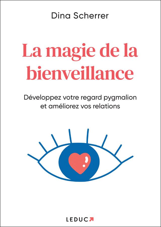 La puissance du regard pygmalion - Dina Scherrer - Éditions Leduc Pratique