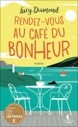 Rendez-vous au café du bonheur - Lucy Diamond - Éditions Charleston