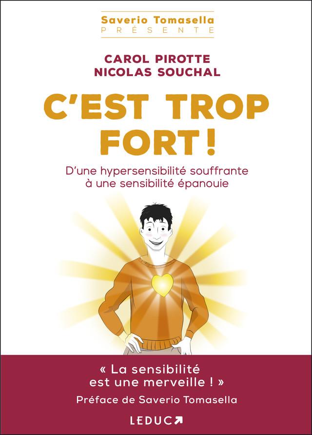 C'est trop fort ! - Carol Pirotte, Nicolas Souchal - Éditions Leduc Pratique