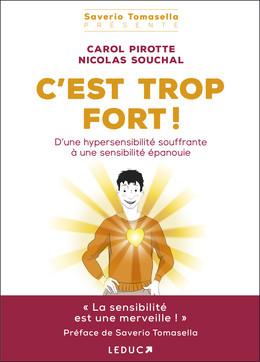 C'est trop fort ! - Carol Pirotte, Nicolas Souchal - Éditions Leduc