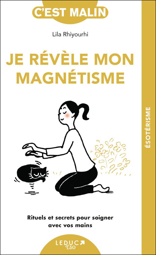 Révélez votre magnétisme - Lila Rhiyourhi - Éditions Leduc