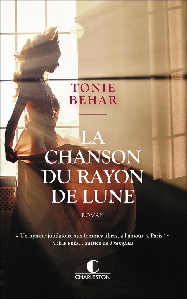 La Chanson du rayon de lune - Tonie Behar - Éditions Charleston