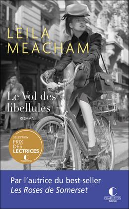Le vol des libellules - Leila Meacham - Éditions Charleston