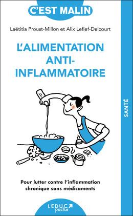 Alimentation anti-inflammatoire - Laetitia Proust-Millon, Alix Lefief-Delcourt - Éditions Leduc