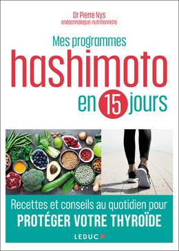 Mes programmes Hashimoto - Dr Pierre Nys - Éditions Leduc Pratique