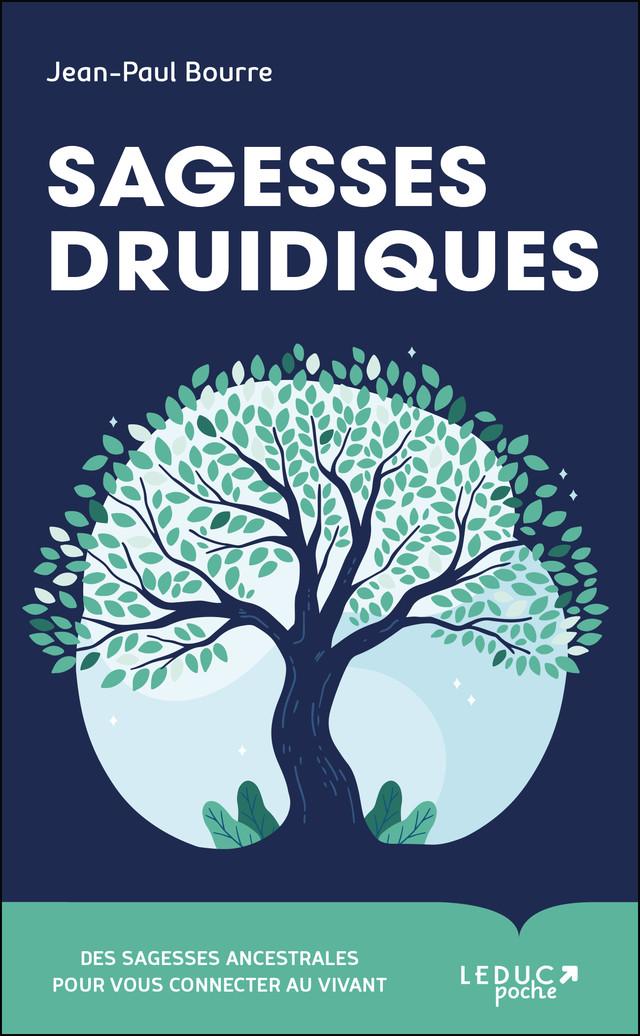 Sagesse druidique - Jean-Paul Bourre - Éditions Leduc