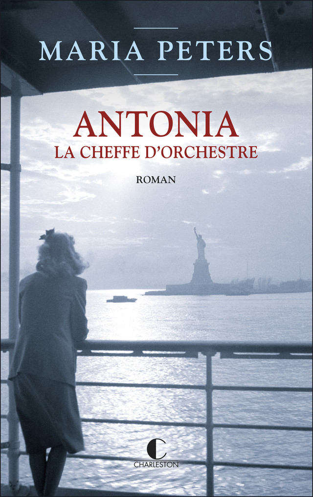 Antonia, la cheffe d'orchestre - Maria Peters - Éditions Charleston