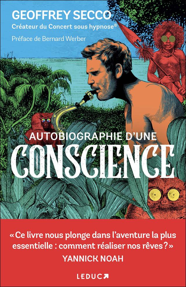 Autobiographie d'une conscience - Geoffrey Secco - Éditions Leduc