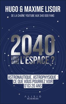 Astrofutur - Maxime Lisoir, Hugo Lisoir - Éditions Alisio