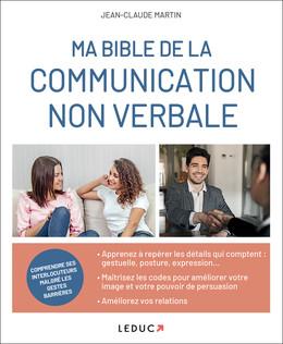 La bible de la communication non verbale - Jean-Claude Martin - Éditions Leduc Pratique