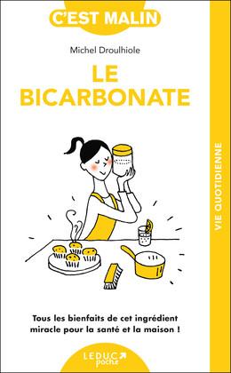 Le bicarbonate malin - Michel Droulhiole - Éditions Leduc