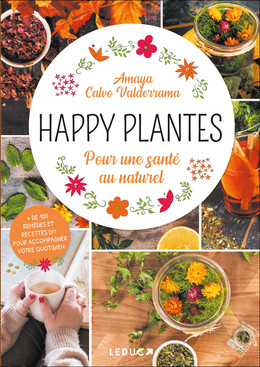 Happy plantes - Amaya Calvo Valderrama - Éditions Leduc