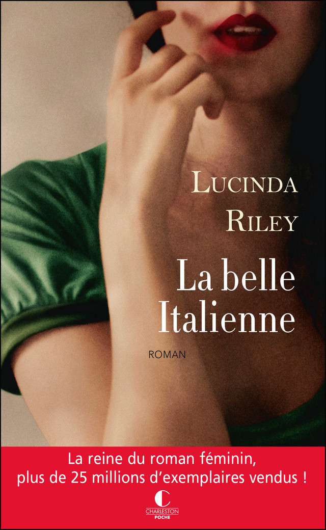 La belle italienne - Lucinda Riley - Éditions Charleston