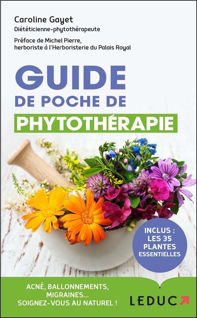 Guide de poche de phytothérapie - Caroline Gayet - Éditions Leduc