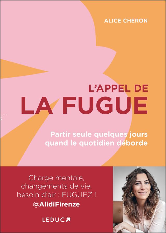 L'appel de la fugue - Alice Cheron - Éditions Leduc