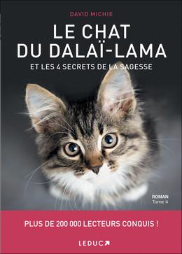 Le chat du Dalaï-Lama et les 4 secrets de la sagesse - David Michie - Éditions Leduc