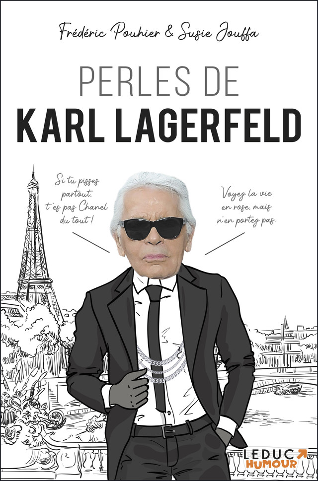 Les perles de Karl Lagerfeld - Frédéric Pouhier, Susie Jouffa - Éditions Leduc Pratique