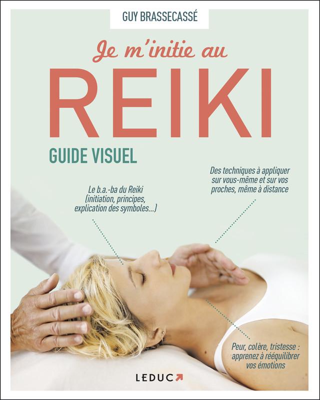 Reiki, guide visuel - Guy Brassecassé - Éditions Leduc