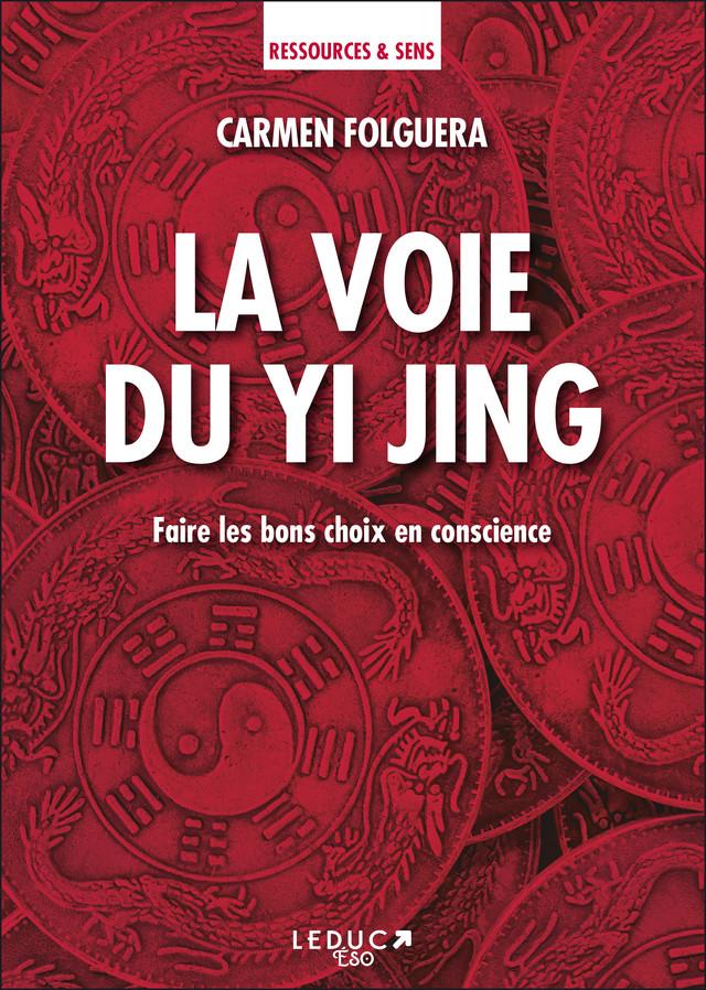 La voie du Yi Jing - Carmen Folguera - Éditions Leduc