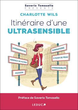Itinéraire d'une ultrasensible - Charlotte Wils - Éditions Leduc