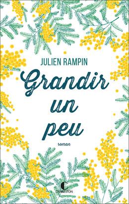 Grandir un peu - Julien Rampin - Éditions Charleston