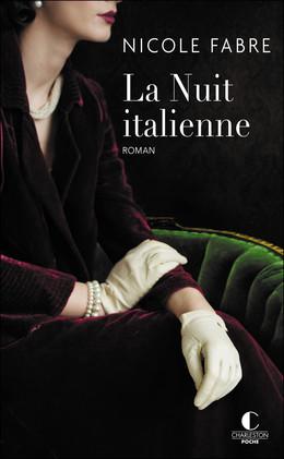 La nuit italienne - Nicole Fabre - Éditions Charleston