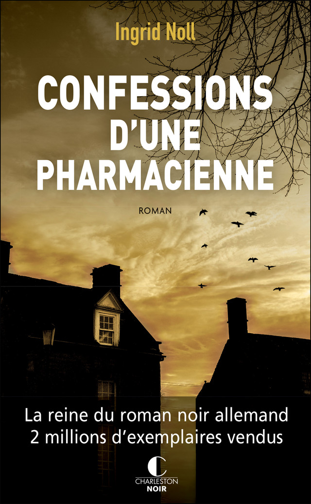 Confessions d'une pharmacienne - Ingrid Noll - Éditions Charleston