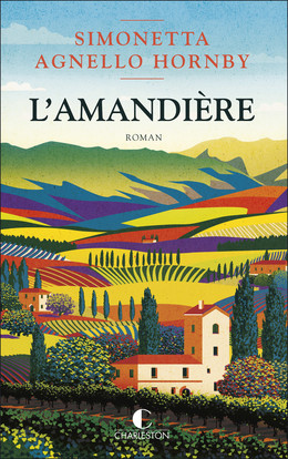 L'Amandière - Simonetta Agnello Hornby - Éditions Charleston