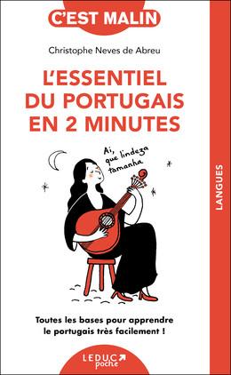 L'essentiel du portugais en 2 minutes - Christophe Neves De Abreu - Éditions Leduc Pratique