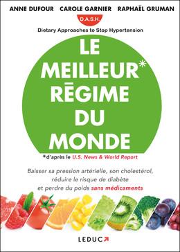 Le meilleur régime du monde - Anne Dufour, Carole Garnier, Raphaël Gruman - Éditions Leduc
