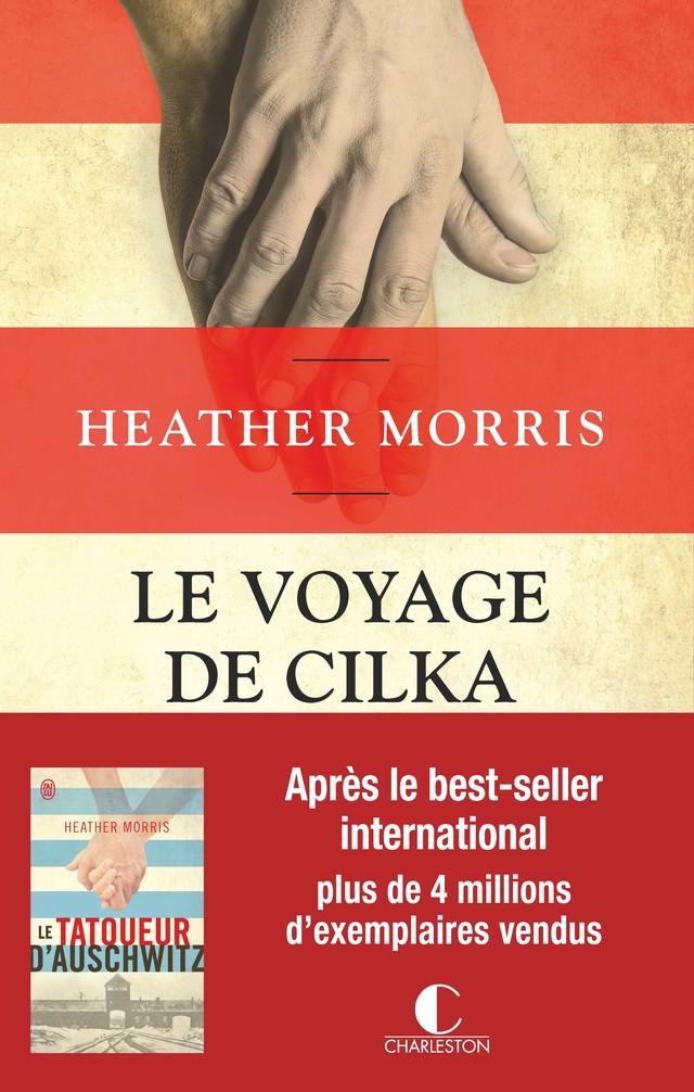 Le voyage de Cilka - Heather Morris - Éditions Charleston