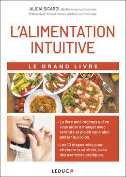 Le grand livre de l'alimentation intuitive - Alicia Sicardi - Éditions Leduc
