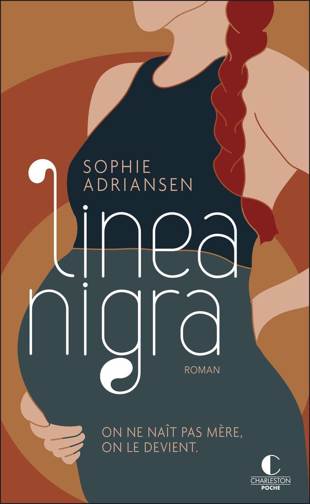 Linea nigra - Sophie Adriansen - Éditions Charleston