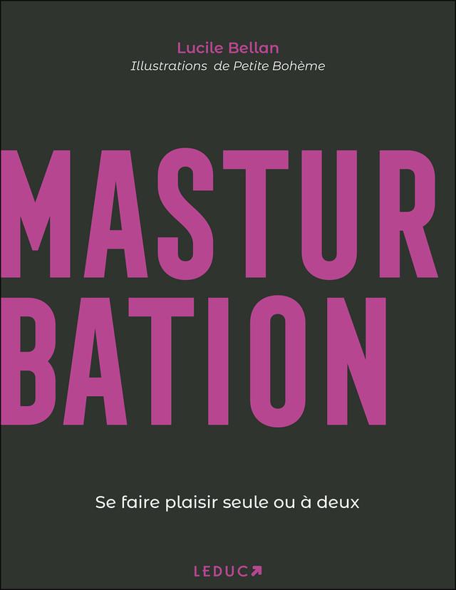 Masturbation - Lucile Bellan - Éditions Leduc