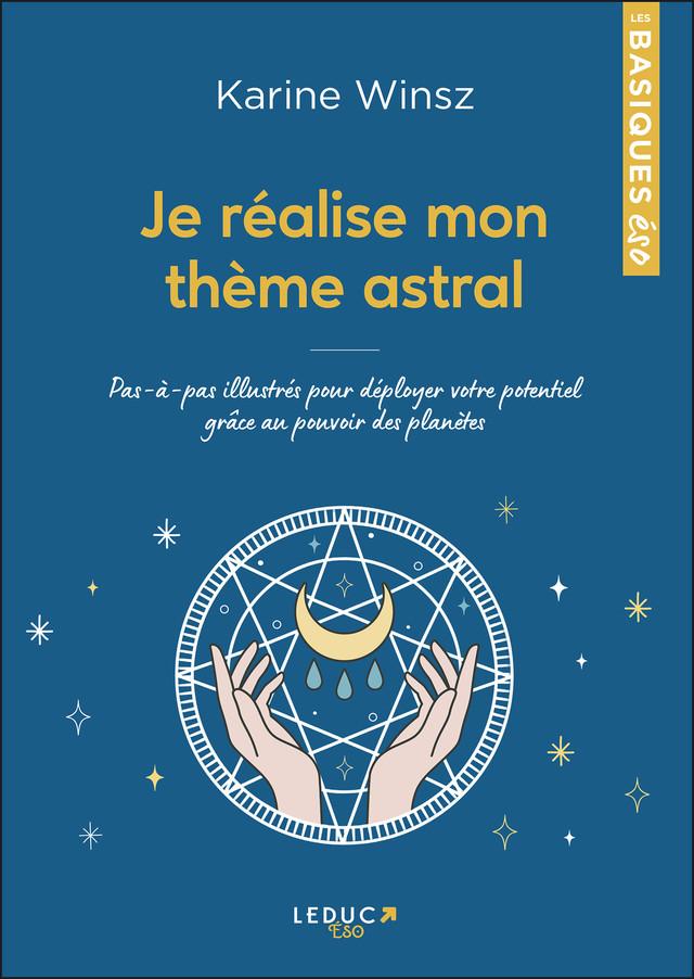 Je réalise mon thème astral - Karine Winsz - Éditions Leduc