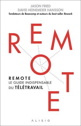 Remote - Jason Fried, David Heinemeier Hansson - Éditions Alisio