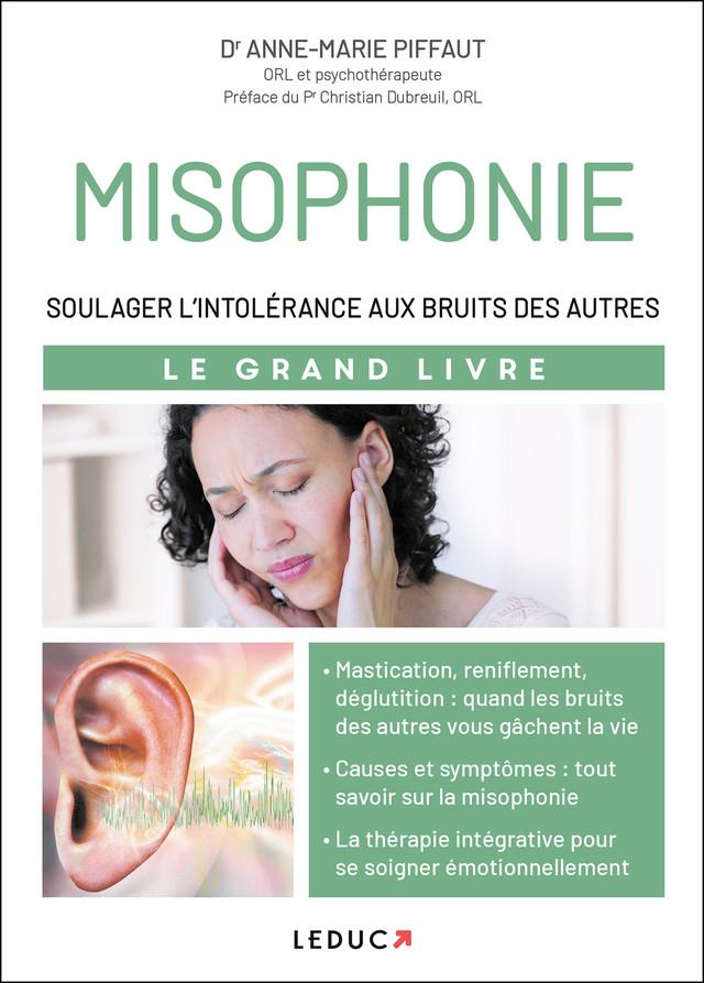 Misophonie, quand les bruits rendent fous - Dr Anne-Marie Piffaut - Éditions Leduc