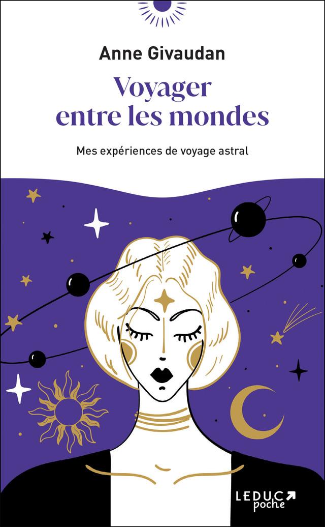 Voyager entre les mondes - Anne Givaudan - Éditions Leduc