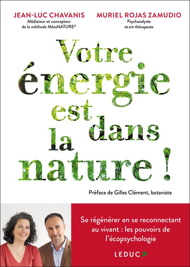 Votre énergie est dans la nature! - Jean-Luc Chavanis, Muriel Rojas Zamudio - Éditions Leduc