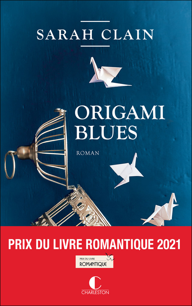 Origami Blues - Sarah Clain - Éditions Charleston