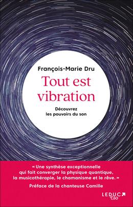 Tout est vibration - François-Marie Dru - Éditions Leduc