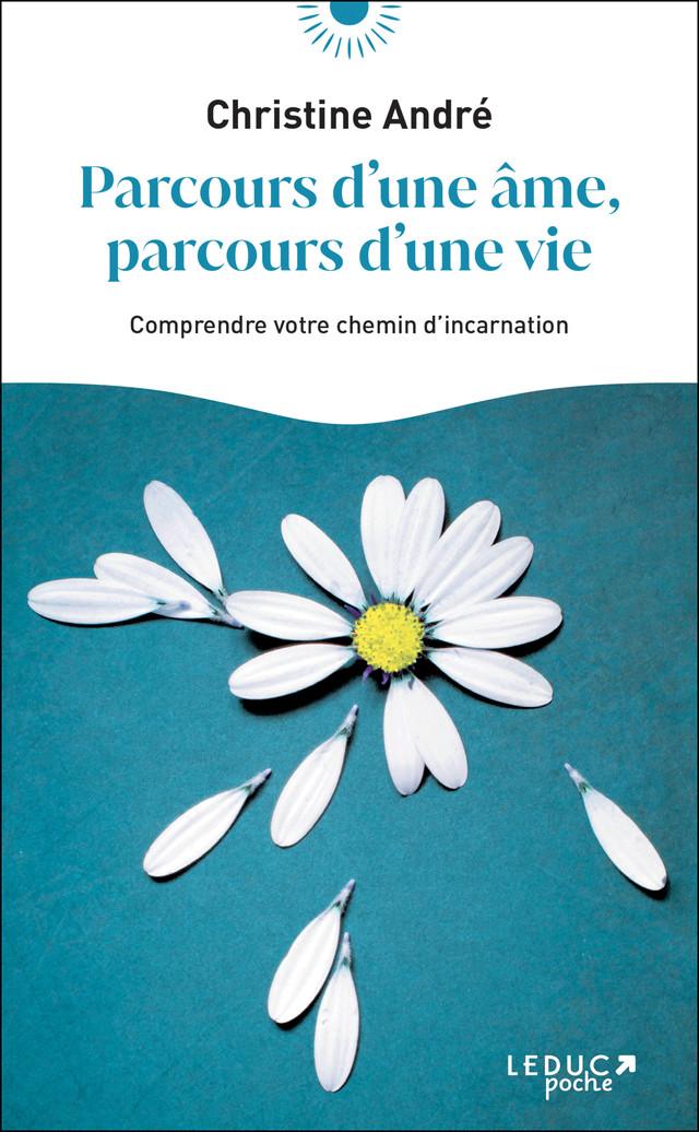 Une vie pour comprendre - Christine André - Éditions Leduc Pratique