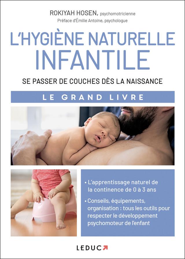 L'hygiène naturelle infantile - Rokiyah Hosen - Éditions Leduc