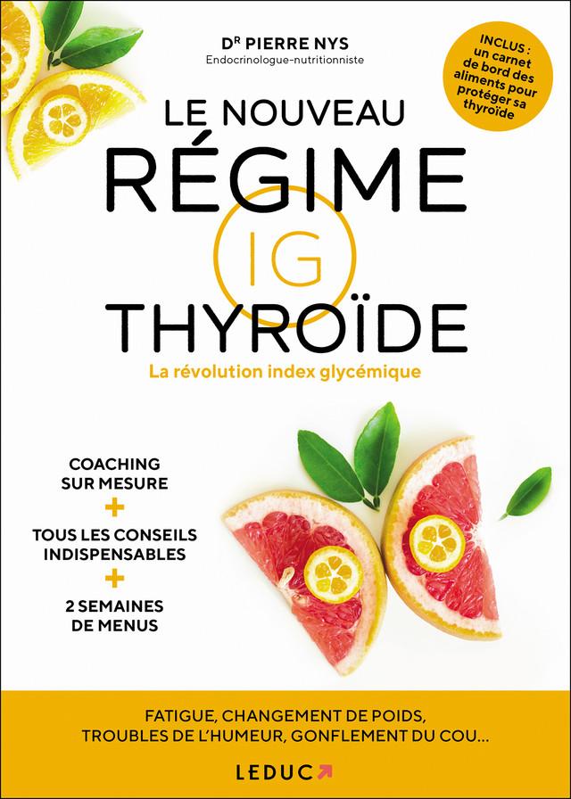 Le nouveau régime IG thyroïde - Dr Pierre Nys - Éditions Leduc