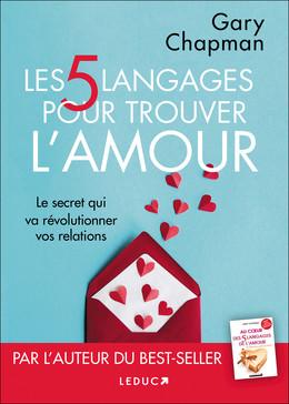 Les 5 langages pour trouver l'amour - Gary Chapman - Éditions Leduc