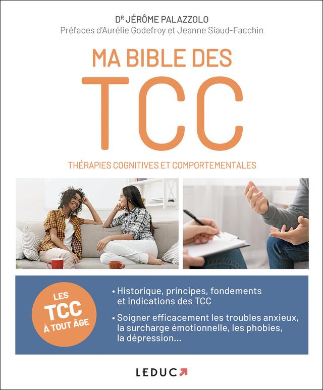 Ma bible des Thérapies cognitives et comportementales - Dr Jérôme Palazzolo - Éditions Leduc Pratique