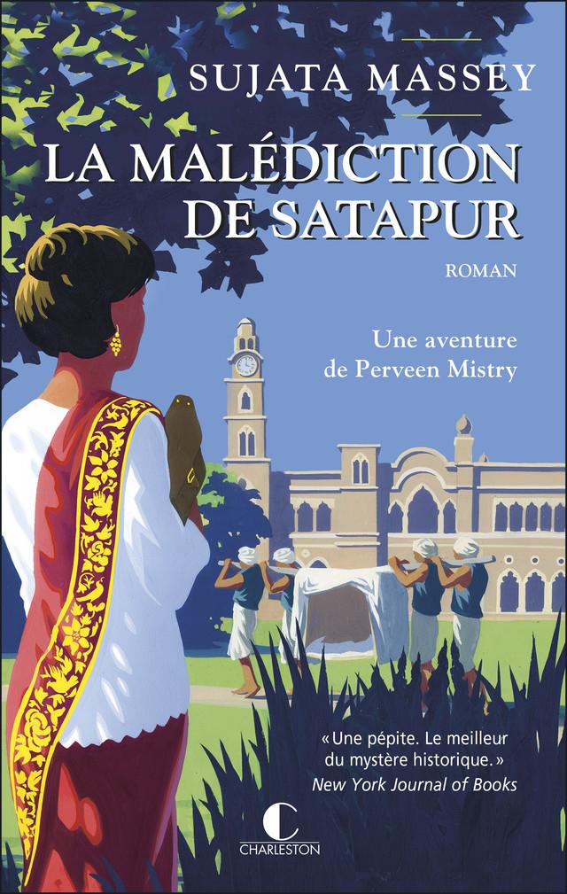 La malédiction de Satapur - Sujata Massey - Éditions Charleston
