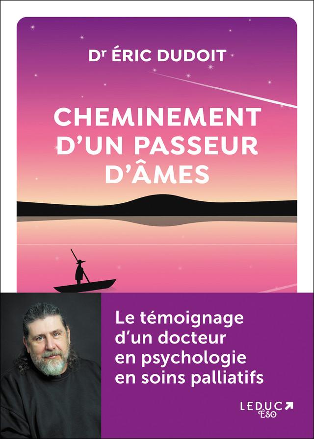 Cheminement d'un passeur d'âmes - Eric Dudoit - Éditions Leduc Pratique